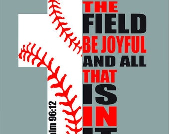 Baseball Cross Psalm 96:12 Cut File