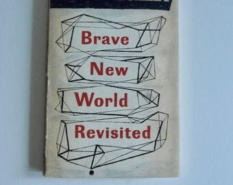 A Brave New World Revisited by Aldous Huxley *First Edition*