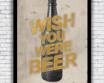 Wish You Were Beer - bottle design - wall art print (w/ optional frame)