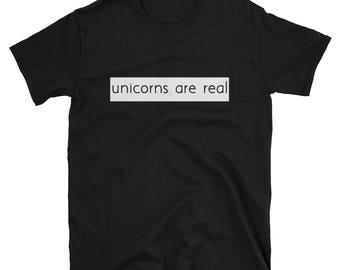 Unicorns Are Real Fun Cute T-Shirt