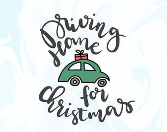 Driving Home for Christmas Svg Merry Christmas Svg Feliz Navidad Svg Christmas Iron-Ons Christmas Cricut Silhouette Cameo Christmas Delivery