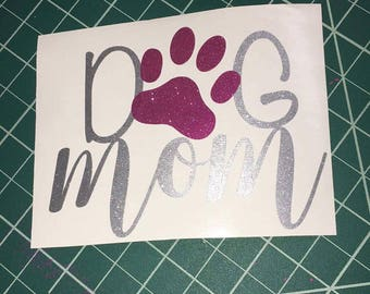 Dog mom decal, glitter