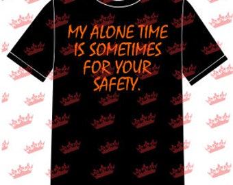 My Alone Time T-shirt