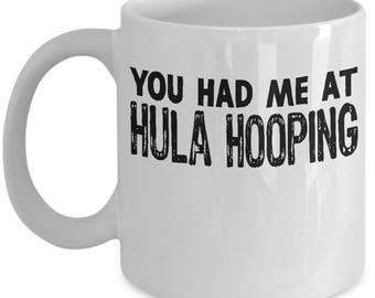 Funny Hula Hooping Mug For Hooper Coffee Mug / Tea Cup - High Quality Ceramic, Gift Idea for Mother, Daughter, Sister,