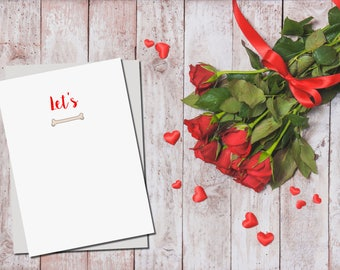 Let's Bone' Valentine's Day Greetings Card