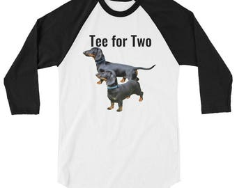Tee For Two Doxie Tee Shirt with 3/4 raglan sleeves Tee For 2 3/4 sleeve raglan shirt