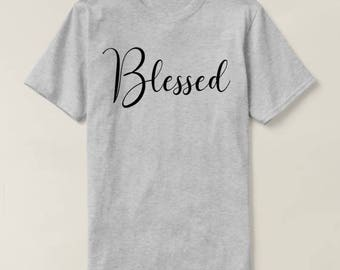 Blessed Shirt, Blessed Tshirts, Blessed Mama Shirt, Mom Life Shirt, Gift for Mom New, Mommy Shirt, Shirt for Mom, New Mom Gift, Mama T Shirt