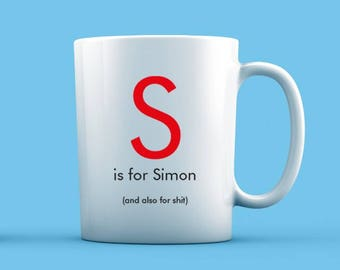 S is For... Mug