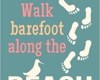 "STENCIL, Walk Barefoot Along THE BEACH Summer Beach Sun Surf Sand 9.00""x12.00"""