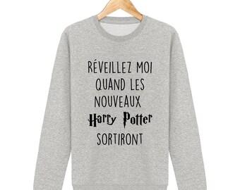 Sweatshirt wake me up when the new harry potter emerge