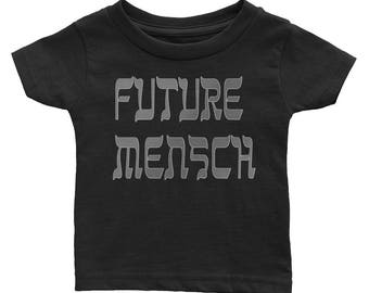 Future Mensch Jewish Yiddish  infant baby Toddler Tee