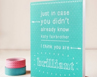 SALE Personalised You Are Brilliant Card - Father's Day - Mother's Day - Doodle Card