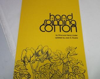 Handspinning Cotton, Olive and Harry Linder, instruction book, spinning cotton, spinning bast fiber, yarn, cotton fiber,Threadsthrutime,