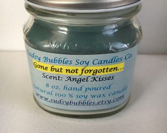 Gone but not forgotten candle 8 oz