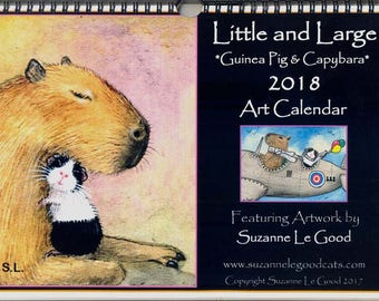 GUINEA PIG and Capybara art calendar 2018 paintings Little and Large ACEO cavy wall calendar original design artwork by Suzanne Le Good