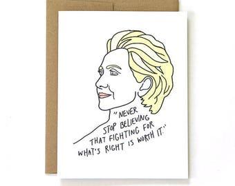Inspirational Card - Encouragement Card - Hillary Clinton Concession Speech