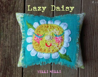 Lazy Daisy Hand Embroidered Rustic  Crewel Pillow YelliKelli Ready to Ship