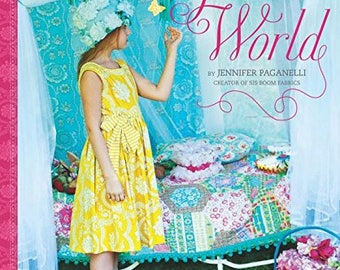 CLEARANCE BOOK! Girl's World by Jennifer Paganelli - 21 Sewing Projects to Make for Little Girls