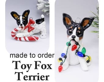 Toy Fox Terrier Dog Made to Order Christmas Ornament Figurine in Porcelain