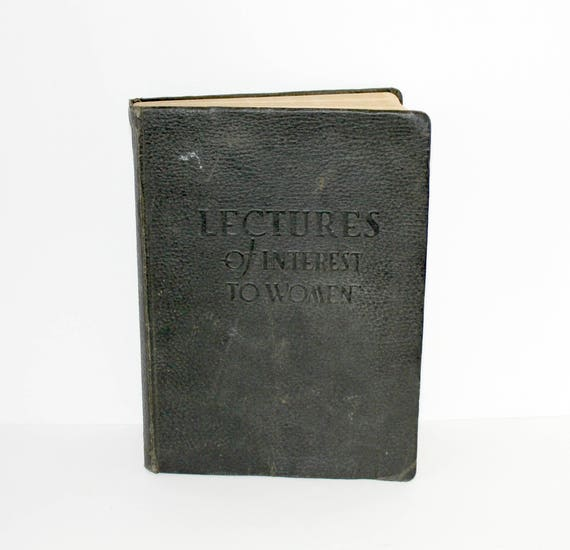 Lectures of Interest To Women Book, Antique Medical Health Reference, Seattle Maternity Hospital 1919 by Royal A. McClure MD