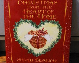 Susan Branch - Christmas from the Heart of the Home - First Edition 1990