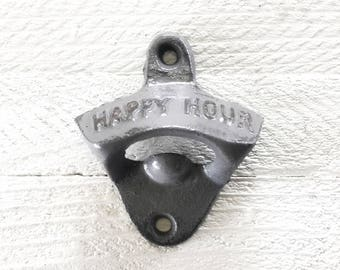 Happy Hour Bottle Opener,  Rustic Home Decor, Mancave Gifts