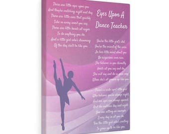 All Eyes Upon A Dance Teacher Canvas Gallery Wraps