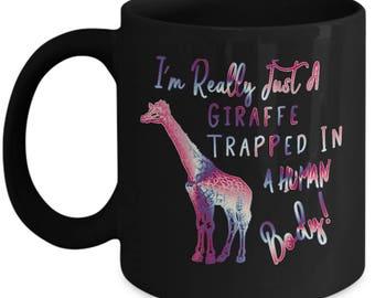 I'm Really Just A Giraffe Trapped In A Human Body Coffee Mug