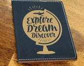 In Time for Mothers Day/Passport Holder/Passport Cover/Travel/Explore/Dream/Discover/Plane/Map/Globe/Leatherette//Engraved/Color Choices