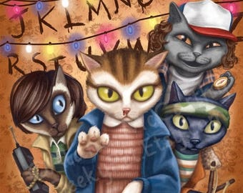 SALE Stranger Things Cats - 8x10 art print - Eleven and the boys are heading to the upside down.