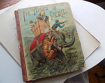 Antique Book - In Times of Peril - Childrens Stories - Paper covers