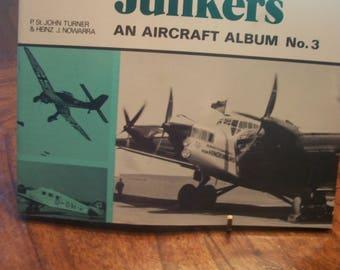 Junkers An Aircraft Album No. 3 By P.St. John Turner & Heinz J. Nowarra 1971 SB