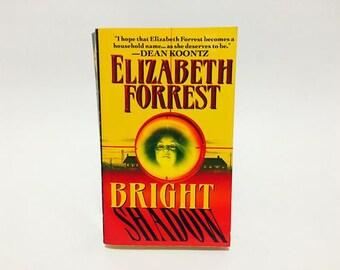 Vintage Horror Book Bright Shadow by Elizabeth Forrest 1997 Paperback