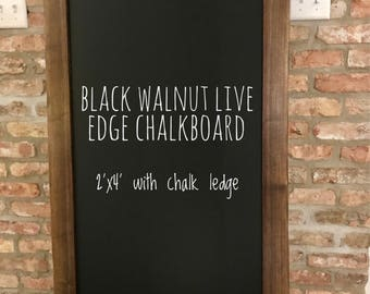 Black Walnut Live Edge Chalkboard