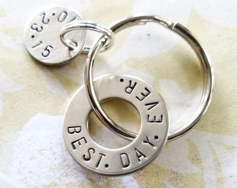 BEST DAY EVER Gift Hand Stamped Nickel Silver Washer Keychain - Husband Anniversary Wedding Gift