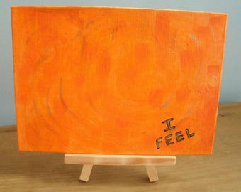Sacral Chakra Painting Acrylic on 5x7 Canvas Panel / Second Chakras / I Feel Mantra / Metaphysical, Reiki / Orange / Mini Easel Included