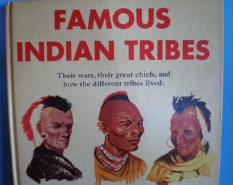 Vintage 1950's Illustrated Book - Famous Indian Tribes - William Moyers