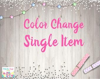 Color Change Single Item