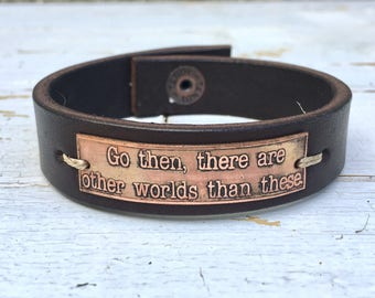 """Go then, there are other worlds than these - 3/4"""" leather and copper bracelet, Dark Tower, Stephen King, Dark Tower Jewelry, Unique gift"""