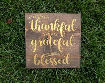 Made to order Thankful Grateful Blessed Painted wood sign
