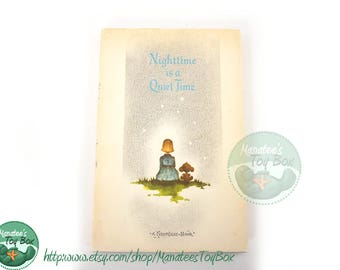 Nighttime is Quiet Time: 1960s Bedtime Book Hardcover with Dust Jacket