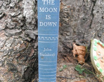 Vintage Classic Book - First Edition - The Moon is Down - John Steinbeck