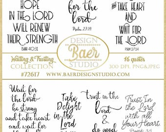 Bible Verses about Waiting, Trusting God Bible Scriptures, Inspirational Quotes, Word Art Clipart, Bible Journaling Quotes, #72617