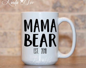 Mama Bear, Mom Gift, Mama Bear Mug, Mama Bear Gift, Mothers Day Gift, New Mom Gifts Baby Shower Gift Mom Mug Gifts for Mom Future Mom MPH409
