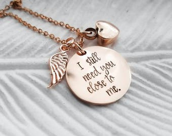 Rose gold cremation jewelry, cremation necklace, urn necklace, memorial jewelry, ashes necklace, I still need you close to me, sympathy gift