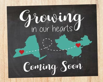 International Adoption Announcement. Coming Soon announcement sign. PRINTABLE. china adoption. chinese adoption. growing in our hearts