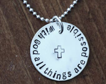 With God All Things Are Possible Necklace- Religious Necklace- Cross Jewelry- Sterling silver- Hand Stamped