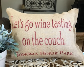 Lets go wine tasting in the couch pillow, wine lovers pillow, wine lovers decor, wine  decor