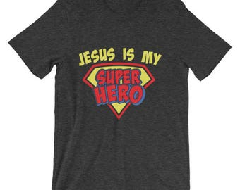 Jesus is my Superhero Christian Religious Church Sunday t-shirt