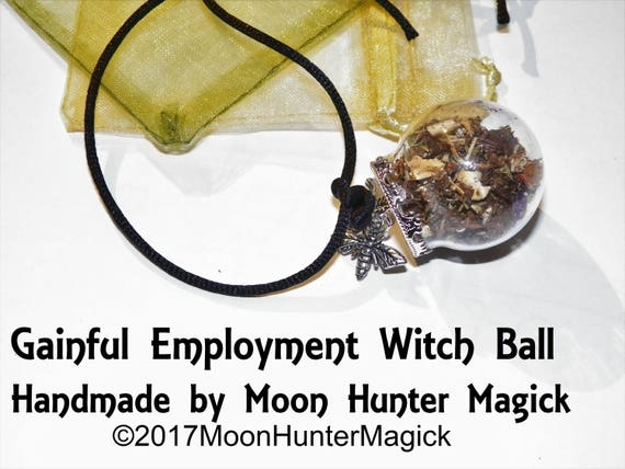 Gainful Employment Get a Job Charm Mini Witch Ball Witch Bottle Pagan Wicca Reiki